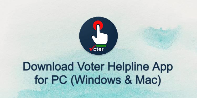 Voter Helpline App for PC