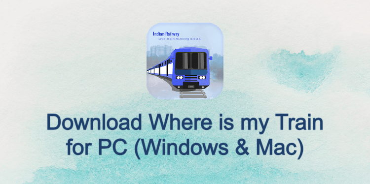 Where is MY Train for PC
