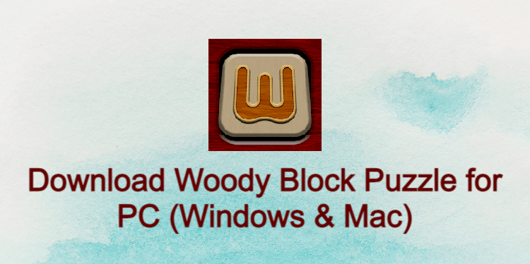 Woody Block Puzzle for PC