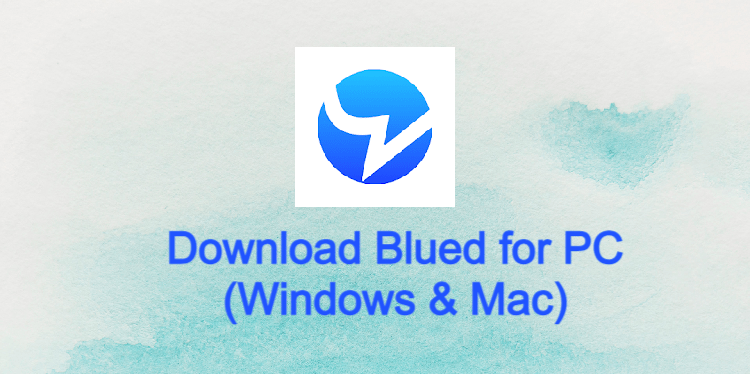 Blued for PC