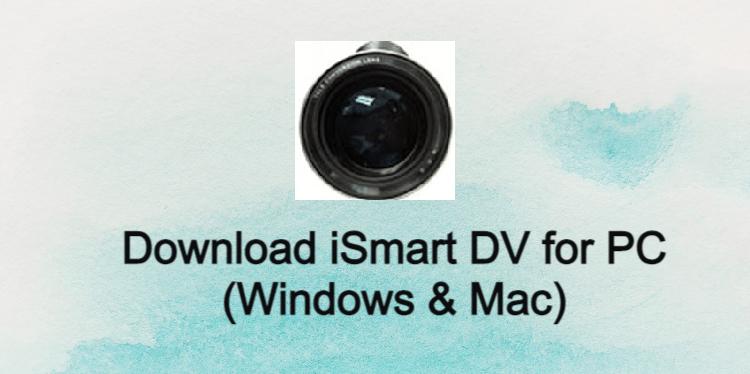 iSmart DV for PC