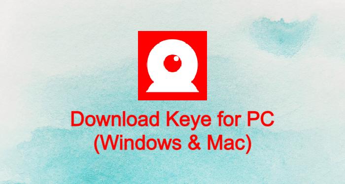 Keye for PC