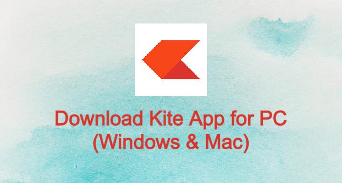 Kite App for PC