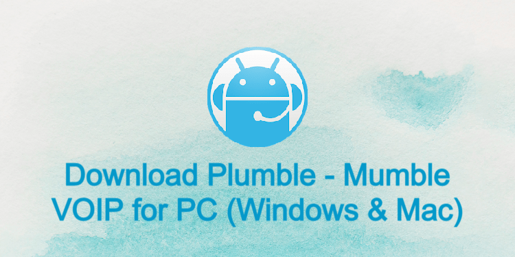 Plumble - Mumble VOIP for PC