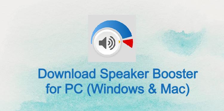 Speaker Booster for PC