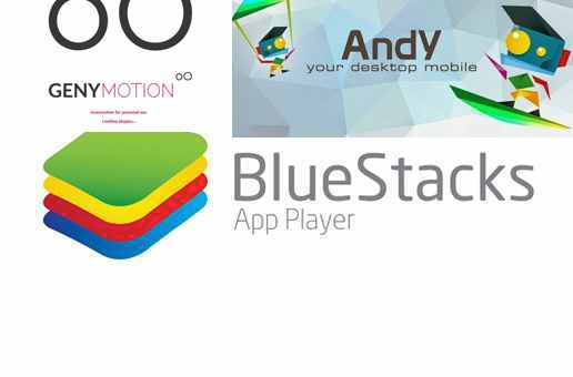 BlueStacks vs Andy vs Genymotion - Which is the Best Android Emulator?