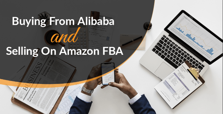 Buy From Alibaba and Sell on Amazon