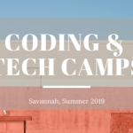Coding/Tech Camps in Savannah Summer 2019