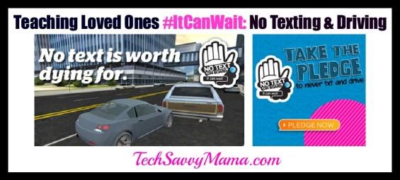AT&T #ItCanWait TechSavvyMama.com