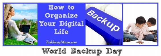 Organize Your Digital Life TechSavvyMama.com