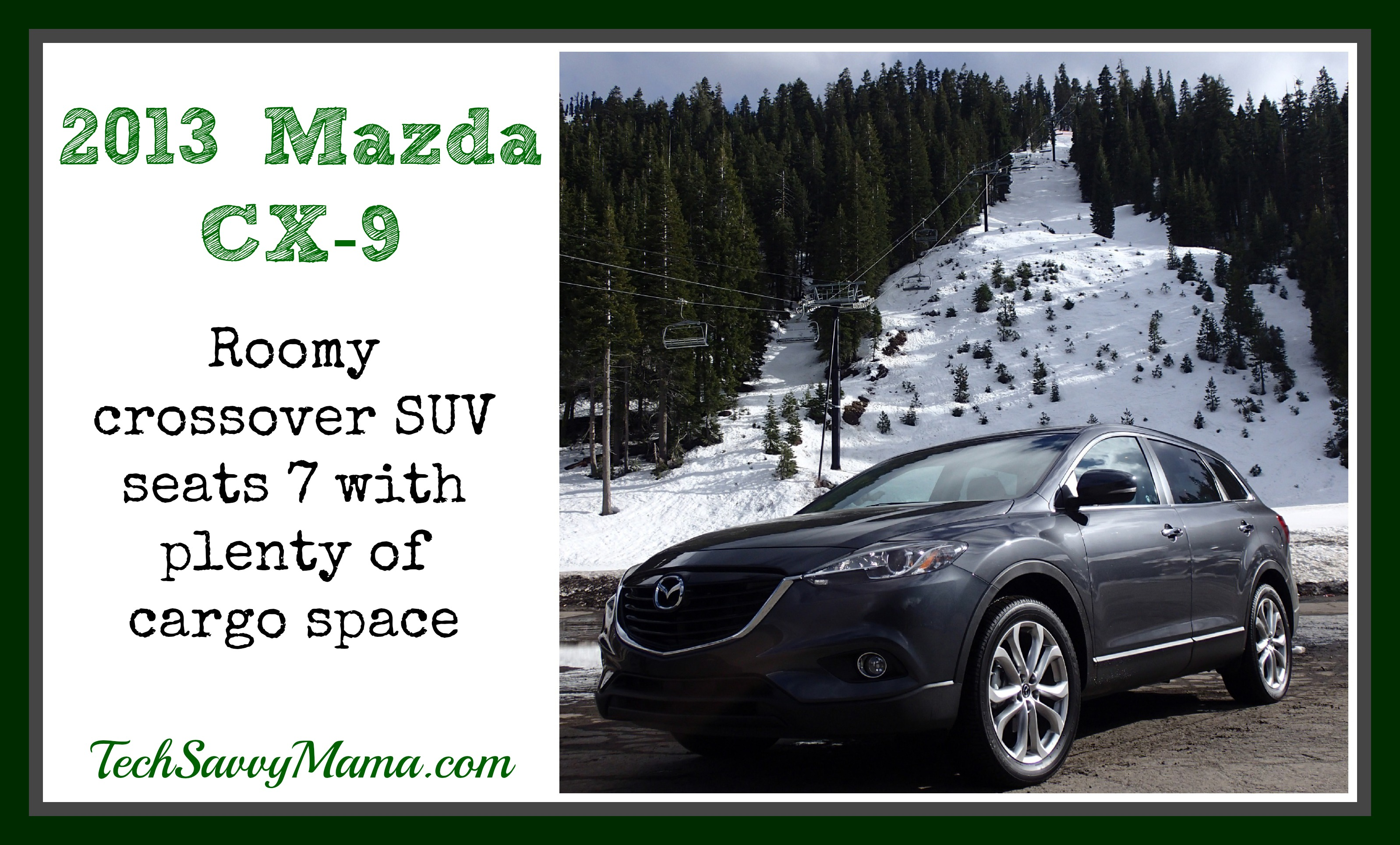 2013 Mazda CX 9 Review TechSavvyMama.com