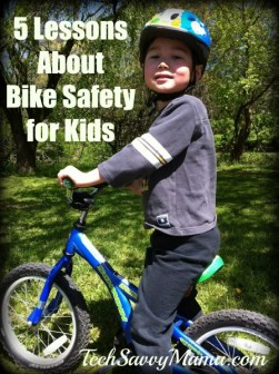 5 Lessons About Bike Safety for Kids TechSavvyMama.com