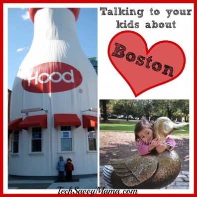 Talking to your kids about Boston TechSavvyMama.com 2