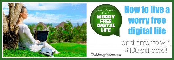 Live a Worry Free Digital Life
