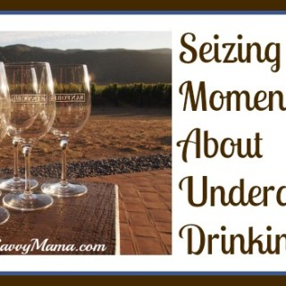 Seizing Teachable Moments to Talk About Underage Drinking {sponsored}