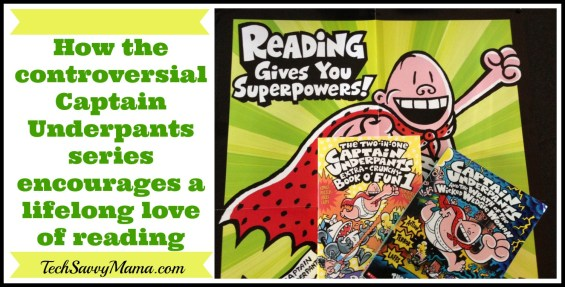 How Captain Underpants Encourages Kids to Love Reading