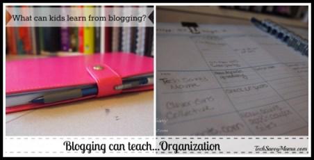 Blogging can teach organization
