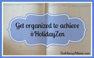 Get Organized #HolidayZen