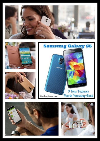 9 New Features of the Samsung Galaxy S5 Worth Knowing About