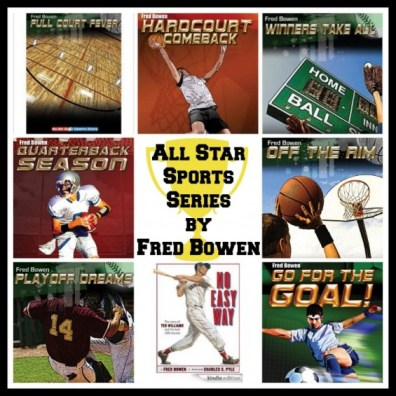 Fred Bowen All Star Sports Series