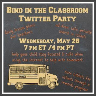 Join me for #BingClassroomChat Twitter Party (5/28 @ 7 pm ET)