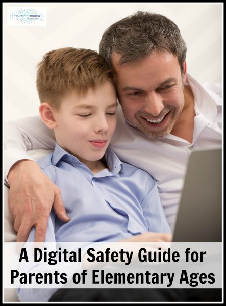A Digital Safety Guide for Parents of Elementary Ages