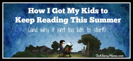 How I Got My Kids to Keep Reading This Summer and Why It Isn't Too Late to Start