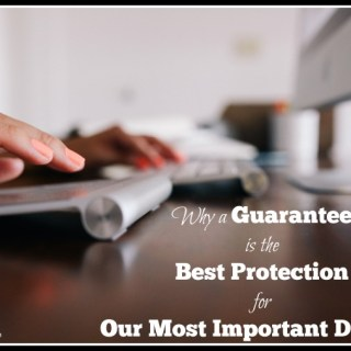 Why a Guarantee is the Best Protection for Our Most Important Devices
