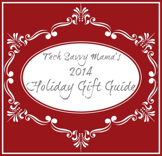 Tech Savvy Mama's 2014 Holiday Gift Guide