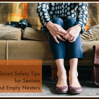 4 Smart Safety Tips for Seniors and Empty Nesters #LSSS