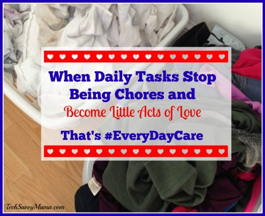 #EveryDayCare is When When Daily Tasks Stop Being Chores and Become Little Acts of Love