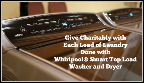 Give Charitably with Each Load of Laundry Done with Whirlpool® Smart Top Load Washer and Dryer
