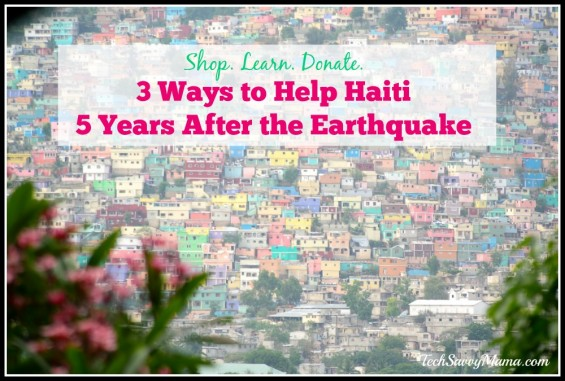 Shop. Learn. Donate. 3 Ways to Help Haiti 5 Years After the Earthquake