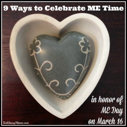 9 Ways to Celebrate ME Time in Honor of ME Day on March 16