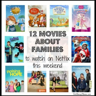 12 Movies About Families to Watch on Netflix This Weekend #StreamTeam