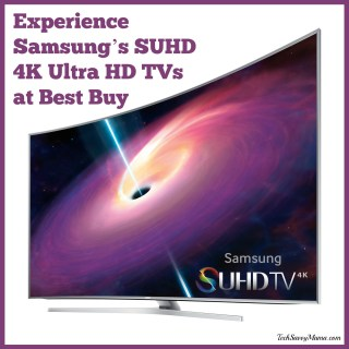 Experience Samsung's SUHD 4K Ultra HD TVs at Best Buy #SUHDatBestBuy