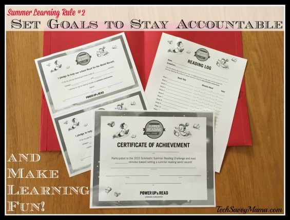 TechSavvyMama's Summer Learning Rule #2- Set Goals to Stay Accountable and Make Learning Fun