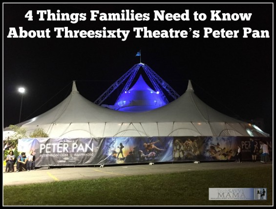 4 Things Families Need to Know About Threesixty Theatre's Peter Pan. Full review and ticket giveaway on TechSavvyMama.com