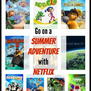 Go on a Summer Adventure with Netflix. Movies for all ages on TechSavvyMama.com