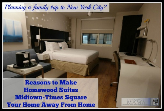 Traveling to NYC? Why Your Family Should Stay at Homewood Suites New YorkMidtown Manhattan Times Square. Review on TechSavvyMama.com