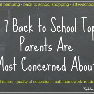 Top 7 Back to School Topics Parents Are Most Concerned About