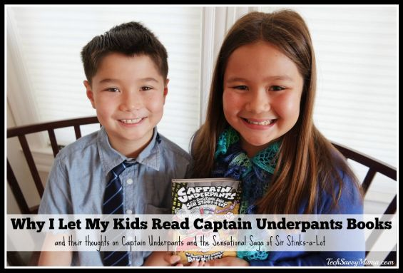 Why I Let My Kids Read Captain Underpants Books and Their Review of Captain Underpants and the Sensational Saga of Sir Stinks-a-Lot — TechSavvyMama.com #PilkeyPower