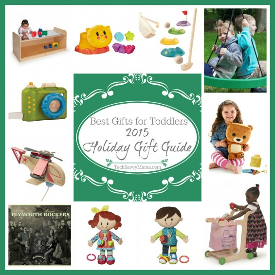 2015 Holiday Gift Guide: The Best Gifts for Toddlers on TechSavvyMama.com