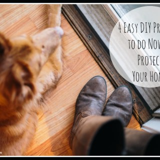 4 DIY Projects to Protect Your Home During the Holidays and Throughout the Year #LSSS