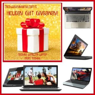 TechSavvyMama.com Holiday Giveaway: Toshiba Satellite Laptop!!