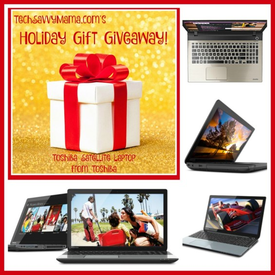 TechSavvyMama.com Holiday Giveaway: Toshiba Satellite Laptop!!