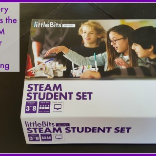 5 Reasons Every Teacher Needs the littleBits STEAM Student Set for Hands-On STEAM Learning