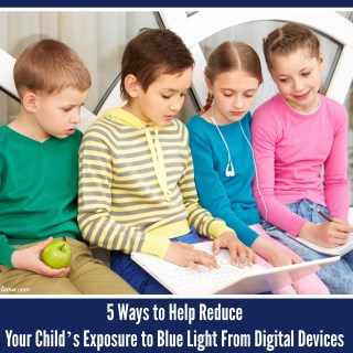 5 Ways to Help Reduce Your Child's Exposure to Blue Light From Digital Devices