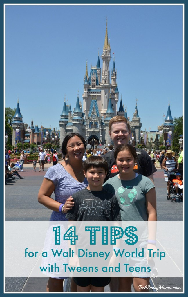 14 Tips for a Walt Disney World Trip with Tweens and Teens on TechSavvyMama.com