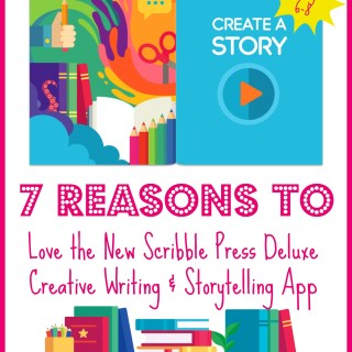 7 Reasons to Love the New Scribble Press Deluxe Creative Writing & Storytelling App for Ages 6-8 (w giveaway)